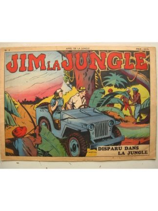RECIT COMPLET - APPEL DE LA JUNGLE N°4 JIM LA JUNGLE - DISPARU DANS LA JUNGLE (SAGE 1949)