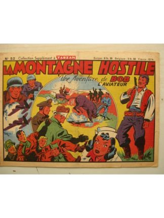 COLLECTION LES SUP. TARZAN N°52 BOB L'AVIATEUR - LA MONTAGNE HOSTILE (Editions Mondiales 1948)