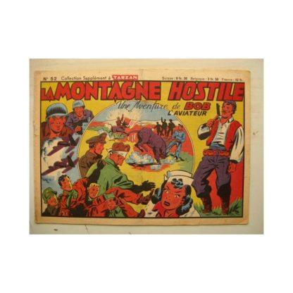 COLLECTION LES SUP. TARZAN N°52 BOB L'AVIATEUR - LA MONTAGNE HOSTILE (Editions Mondiales 1948)