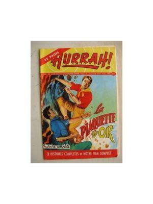 HURRAH N°135 (19 mai 1956) La plaquette d'or/L'expédition de Fort King/Robin des Bois/Duck Hurricane/L'insaisissable