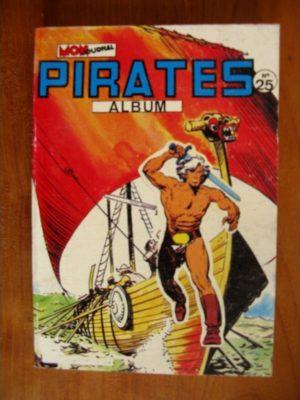 BD PIRATES ALBUM 25 (n°100-101-102) Mon Journal 1984 : Andrax