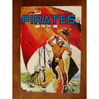 BD PIRATES ALBUM 25 (n°100-101-102) Mon Journal 1984 : Andrax