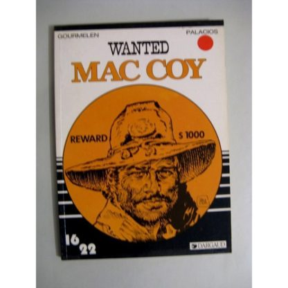WANTED MAC COY (GOURMELIN - PALACIOS) 16/22 DARGAUD