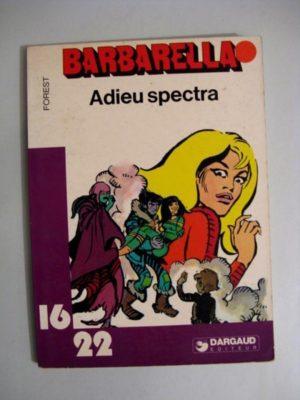 BARBARELLA – ADIEU SPECTRA (FOREST) 16/22 DARGAUD