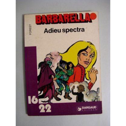 BARBARELLA - ADIEU SPECTRA (FOREST) 16/22 DARGAUD