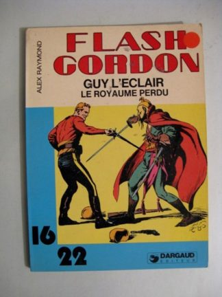FLASH GORDON - GUY L'ECLAIR - LE ROYAUME PERDU (ALEX RAYMOND) 16/22 DARGAUD
