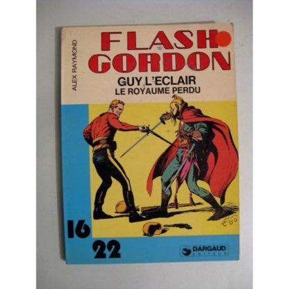 FLASH GORDON - GUY L'ECLAIR - LE ROYAUME PERDU (ALEX RAYMOND) 16/22 DARGAUD