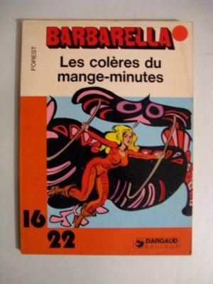 BARBARELLA – LES COLERES DU MANGE-MINUTES (FOREST) 16/22 DARGAUD