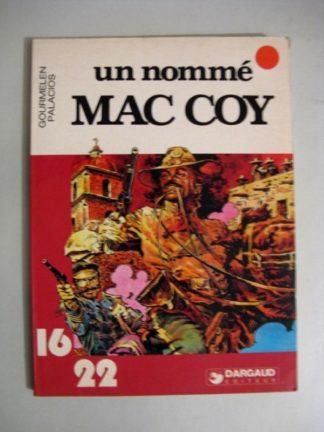 UN NOMME MAC COY (GOURMELEN - PALACIOS) 16/22 DARGAUD