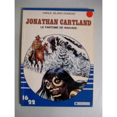 JONATHAN CARTLAND - LE FANTOME DE WAH KEE (HARLE - BLANC DUMONT) 16/22 DARGAUD