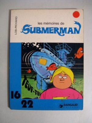 LES MEMOIRES DE SUBMERMAN (LOB - PICHARD) 16/22 DARGAUD