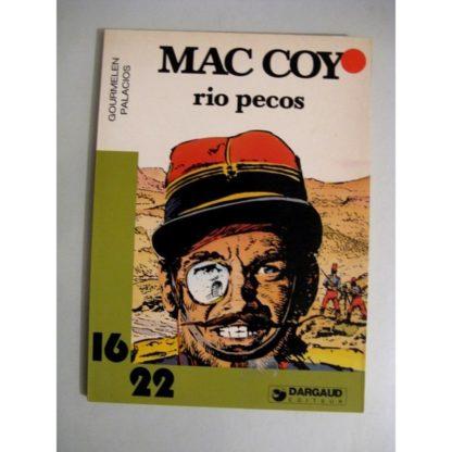 MAC COY - RIO PECOS (GOURMELEN - PALACIOS) 16/22 DARGAUD
