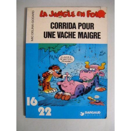 LA JUNGLE EN FOLIE - CORRIDA POUR UNE VACHE MAIGRE (MIC DELINX - GODARD) 16/22 DARGAUD