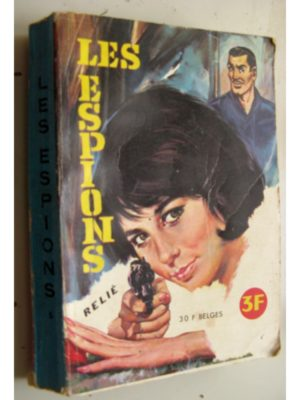 LES ESPIONS ALBUM RELIE 5 (N°15-16-17) EDITIONS DE POCHE 1966