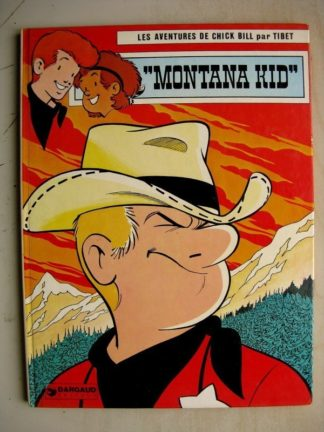 CHICK BILL - MONTANA KID - TIBET - DARGAUD 1977 EDITION ORIGINALE (EO)