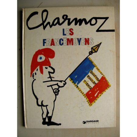 Les Francémoyens - Charmoz - Dargaud 1974 EO