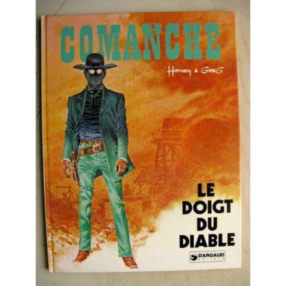 COMANCHE - LE DOIGT DU DIABLE - HERMANN - GREG - DARGAUD 1977 EO