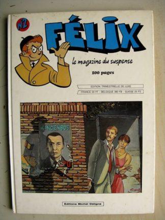 FELIX N°2 - LE MAGAZINE DU SUSPENSE - EDITIONS DELIGNE 1982 EO