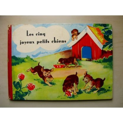 LES CINQ JOYEUX PETITS CHIENS - ANNE MARIE SJOGREN - EDITIONS LITO