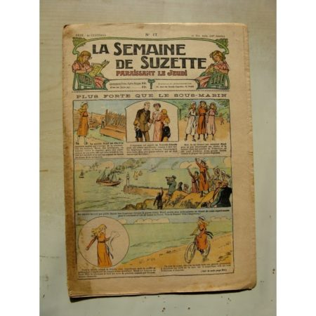 La Semaine de Suzette 11e année n°17 (1915) Plus forte que les sous-marins (Raymond de la Nézière)