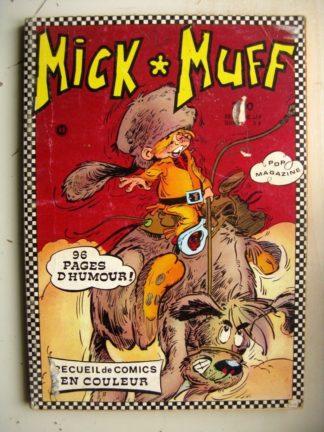 MICK MUFF RECUEIL N°49 (N°4-5-6) POP MAGAZINE (AREDIT 1971)