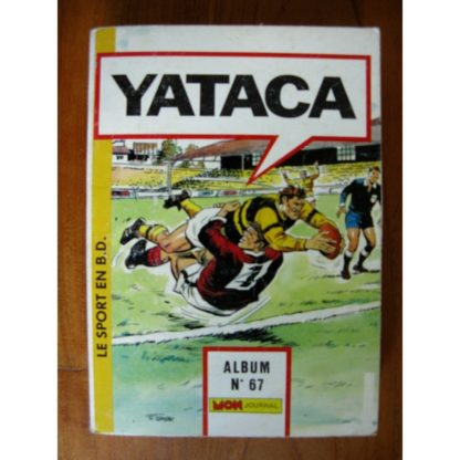 YATACA ALBUM N°67 (222-223-224) Mon Journal 1987