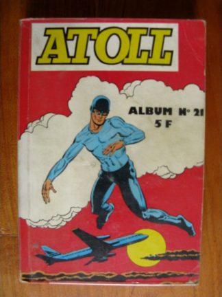 ATOLL ALBUM N°21 (N°85-86-87-88) METEORE LE VENGEUR - ALERTE A LA TERRE - DAVE DEVIL