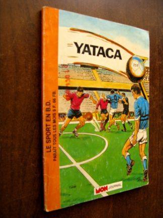 YATACA N°251 D COMME DUR (MON JOURNAL 1989)