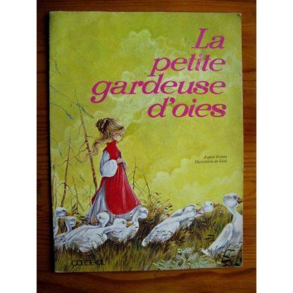 LA PETITE GARDEUSE D'OIES (Gatti) ODEGE-CIL 1970