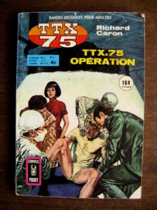 TTX 75 N°4 (Richard Caron) AREDIT COMICS POCKET 1975