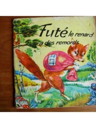 ALBUM DU GAI MOULIN - Futé le renard a des remords ( Corrie Scherrewitz)