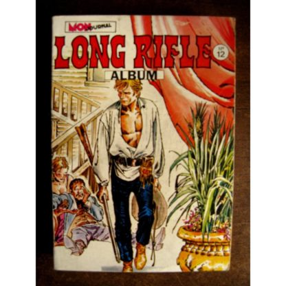 LONG RIFLE ALBUM RELIE 12 (n°34-35-36) MON JOURNAL 1981
