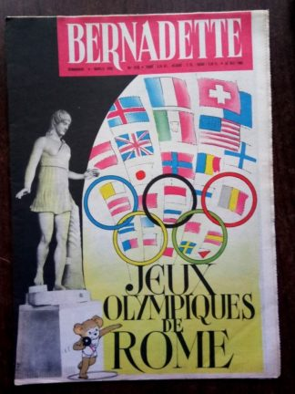 BERNADETTE N°218 (28 août 1960) Moustache et Trottinette (Calvo) Blondin, le danseur sur cordes