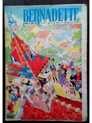 BERNADETTE N°249 (2 avril 1961) Moustache et Trottinette (Calvo) La cloche de Saint Quantin les Allouettes (Jeanine Janvier)