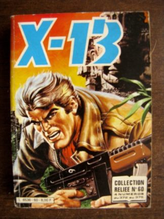 X13 AGENT SECRET ALBUM RELIE 60 (N°372-373-374-375) IMPERIA 1980