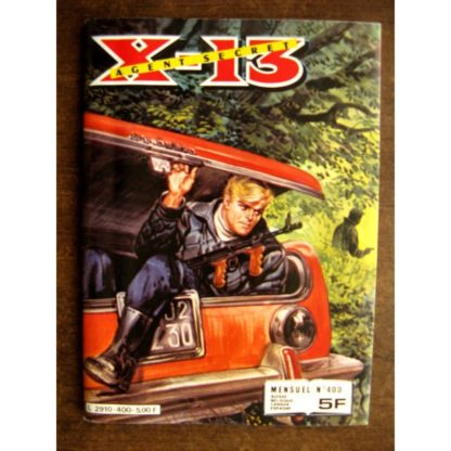 X13 AGENT SECRET N°400 Les heures dangereuses (IMPERIA 1982)