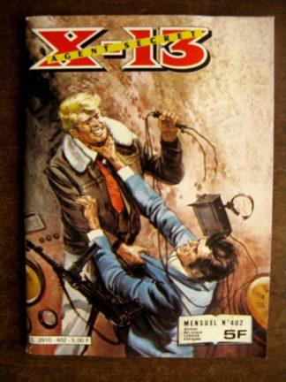 X13 AGENT SECRET N°402 Aller et retour (IMPERIA 1983)