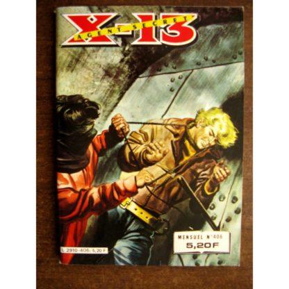 X13 AGENT SECRET N°406 Une nuit agitée(IMPERIA 1983)