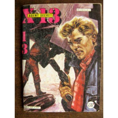 X13 AGENT SECRET N°423 Le délateur (IMPERIA 1984)