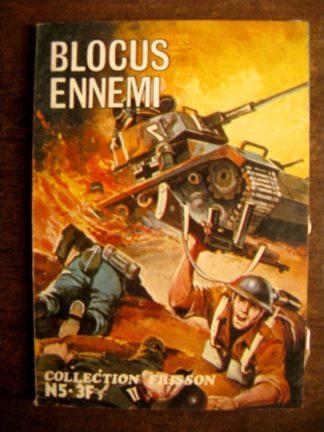 COLLECTION FRISSON N°5 Blocus ennemi (Editions les Trois amis)
