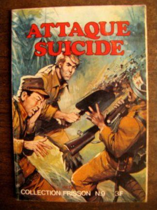 COLLECTION FRISSON N°9 Attaque suicide (Editions les Trois amis)