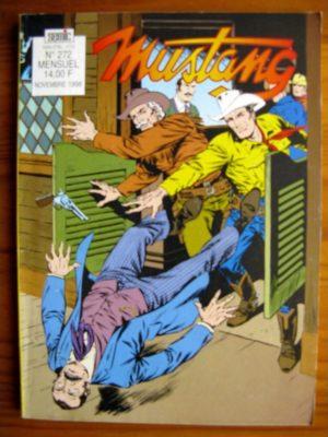 MUSTANG N°272 TEX WILLER – La partie est ouverte (3e partie) SEMIC 1998