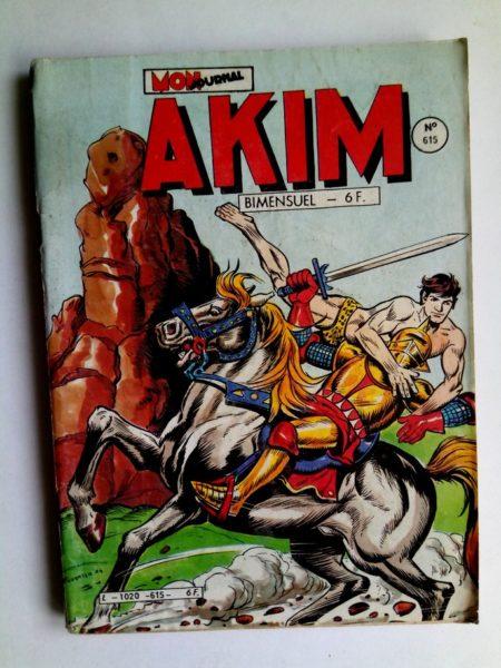 AKIM N°615 Les hommes de fer - Editions MON JOURNAL 1985
