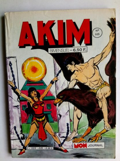 BD AKIM N°629 Le territoire des trois royaumes - Editions MON JOURNAL 1985