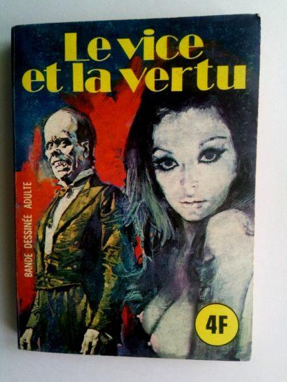 BD SERIE BLEUE N°30 Le vice et la vertu - ELVIFRANCE 1976