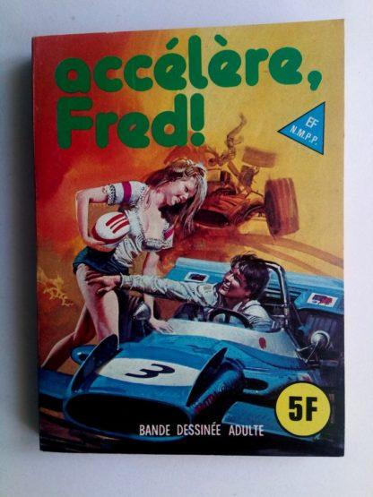 BD SERIE BLEUE N°46 Accélère, Fred - ELVIFRANCE 1978