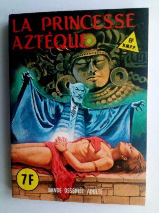 BD SERIE BLEUE N°73 La Princesse Aztèque - ELVIFRANCE 1981