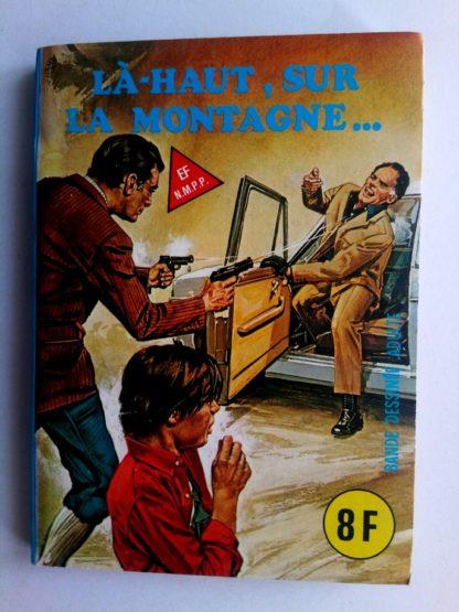 BD SERIE BLEUE N°87 Là-haut, sur la montagne - ELVIFRANCE 1982