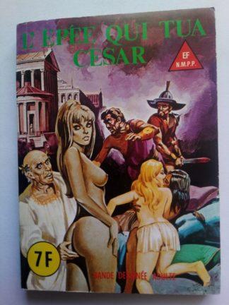 BD SERIE BLEUE N°68 L'épée qui tua César - ELVIFRANCE 1981