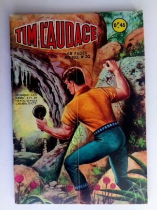 BD TIM L'AUDACE N°32 Les contrebandiers - ARTIMA 1964